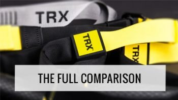 TRX comparision - which to choose?
